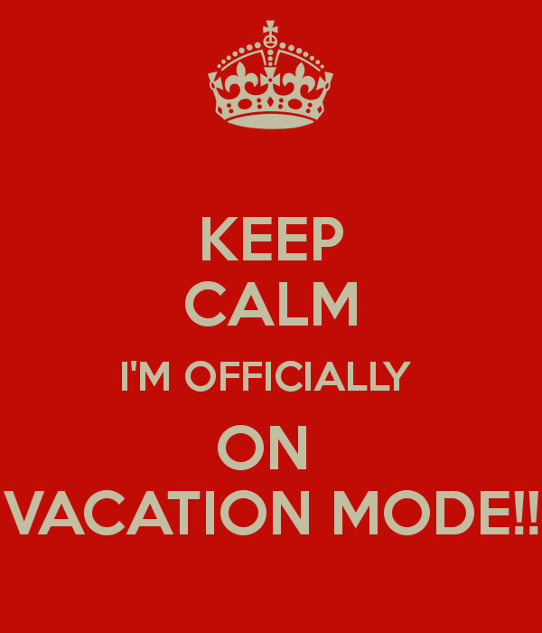 keep-calm-im-officially-on-vacation-mode
